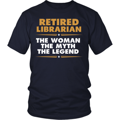 Retired Librarian The Woman The Myth The Legend - Awesome Librarians - 3