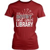 When In Doubt Visit Your Library - Awesome Librarians - 10