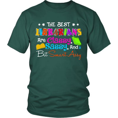 The Best Librarians Are Classy, Sassy, And A Bit SmartAssy - Awesome Librarians - 3