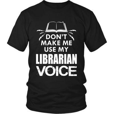 Don't Make Me Use My Librarian Voice - Awesome Librarians - 5
