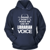 Don't Make Me Use My Librarian Voice - Awesome Librarians - 7