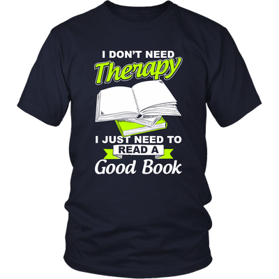 I Don't Need Therapy I Just Need To Read A Good Book - Awesome Librarians - 4
