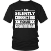 I Am Silently Correcting Your Grammar Shirt - Awesome Librarians - 5