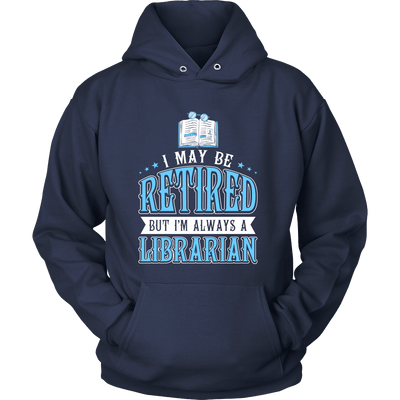 I May Be Retired But I'm Always A Librarian - Awesome Librarians - 7