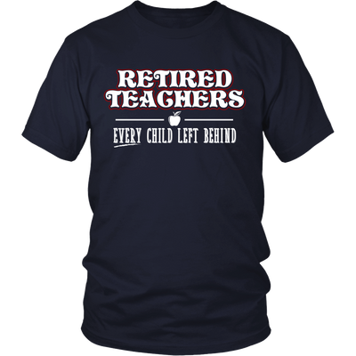 Retired Teacher Every Child Left Behind Shirt - Awesome Librarians - 4
