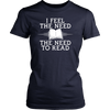 I Feel The Need. The Need To Read Shirt