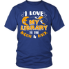 I Love My Library To The Moon & Back Shirt