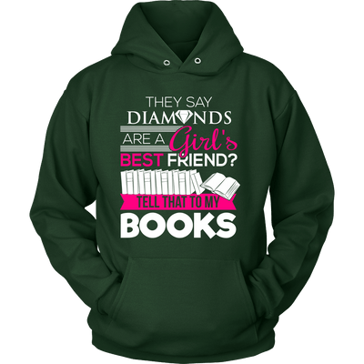 They Say Diamonds Are A Girl's Best Friend Tell That To My Books - Awesome Librarians - 6