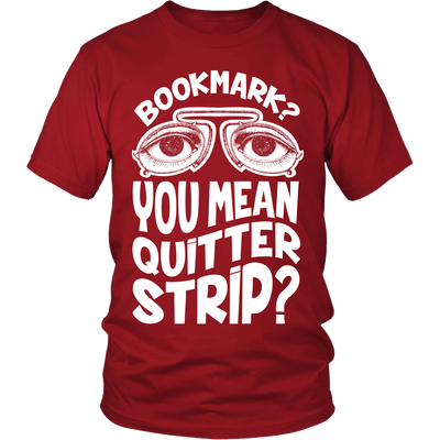 Bookmark? You Mean Quitter Strip? - Awesome Librarians - 3