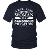 A Well Read Woman Is A Dangerous Creature - Awesome Librarians