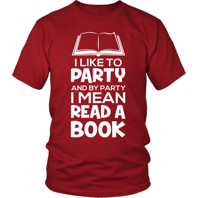 I Like To Party And By Party I Mean Read A Book - Awesome Librarians - 2
