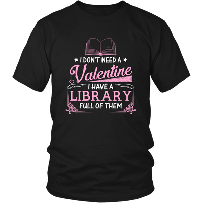 I Don't Need A Valentine I Have A Library Full Of Them - Awesome Librarians - 4
