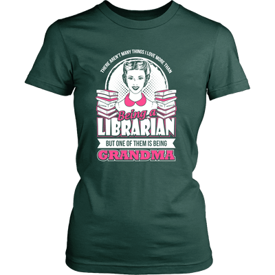 There Aren't Many Things I Love More Than Being A Librarian But One Of Them Is Being Grandma - Awesome Librarians - 11