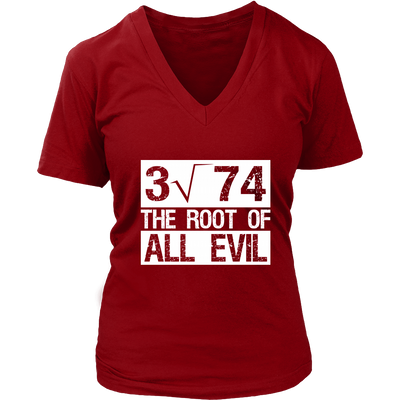 Root Of All Evil Shirt