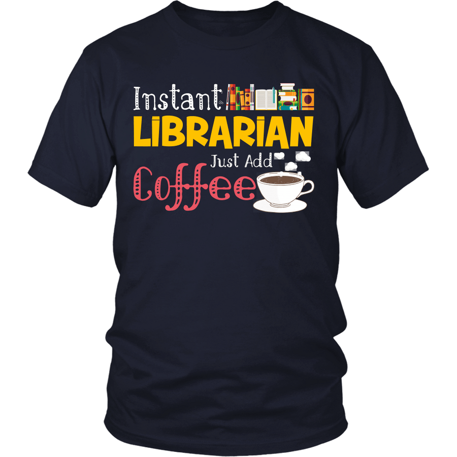 Instant Librarian Just Add Coffe - Awesome Librarians - 11