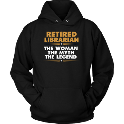 Retired Librarian The Woman The Myth The Legend - Awesome Librarians