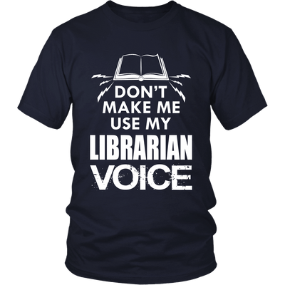 Don't Make Me Use My Librarian Voice - Awesome Librarians - 4
