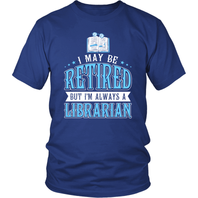 I May Be Retired But I'm Always A Librarian - Awesome Librarians - 2
