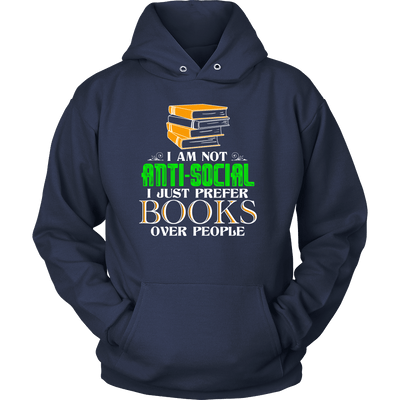 I Am Not Anti-Social I Just Prefer Books Over People - Awesome Librarians - 2