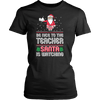 Be Nice To The Teacher Santa Is Watching - Awesome Librarians - 1