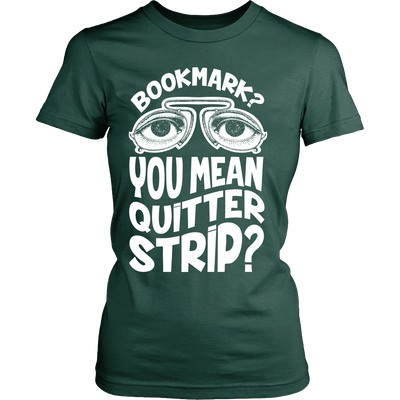Bookmark? You Mean Quitter Strip? - Awesome Librarians - 11