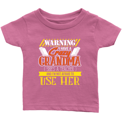 Warning I Have A Crazy Grandma [She's A Teacher] And I'm Not Afraid To Use Her Youth Shirts - Awesome Librarians