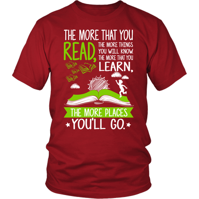 The More That You Read, The More Things You Will Know Shirt - Awesome Librarians