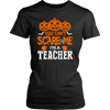 You Can't Scare Me I'm A Teacher - Awesome Librarians - 1