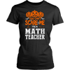 You Can't Scare Me I'm A Math Teacher - Awesome Librarians - 1