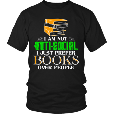 I Am Not Anti-Social I Just Prefer Books Over People - Awesome Librarians - 5