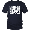 Library Makes Me Happy You, Not So Much - Awesome Librarians - 3