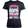 Librarian Because Book Wizard Isn't An Official Job Title - Awesome Librarians - 12
