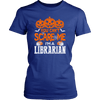 You Can't Scare Me I'm A Librarian - Awesome Librarians - 7