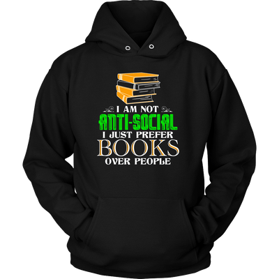 I Am Not Anti-Social I Just Prefer Books Over People - Awesome Librarians - 6