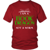 I Am A Book Dragon Not A Worm Shirt - Awesome Librarians - 4