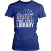 When In Doubt Visit Your Library - Awesome Librarians - 9