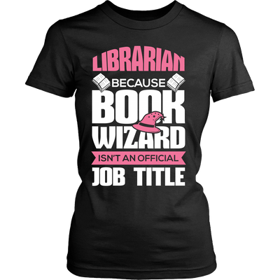 Librarian Because Book Wizard Isn't An Official Job Title - Awesome Librarians - 8