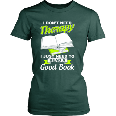 I Don't Need Therapy I Just Need To Read A Good Book - Awesome Librarians - 12