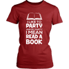 I Like To Party And By Party I Mean Read A Book - Awesome Librarians - 10