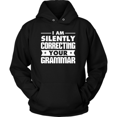 I Am Silently Correcting Your Grammar Shirt - Awesome Librarians