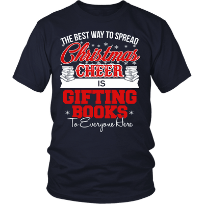 The Best Way To Spread Christmas Cheer Is Gifting Books Shirt - Awesome Librarians - 3