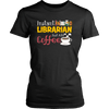 Instant Librarian Just Add Coffe - Awesome Librarians - 6