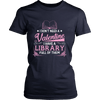 I Don't Need A Valentine I Have A Library Full Of Them - Awesome Librarians - 11