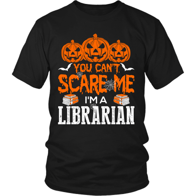 You Can't Scare Me I'm A Librarian - Awesome Librarians - 4