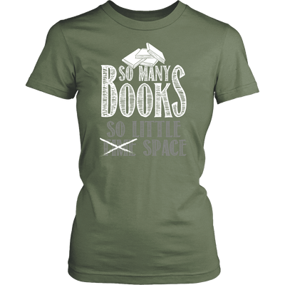 So Many Books So Little Space Shirt
