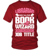 Librarian Because Book Wizard Isn't An Official Job Title - Awesome Librarians - 2