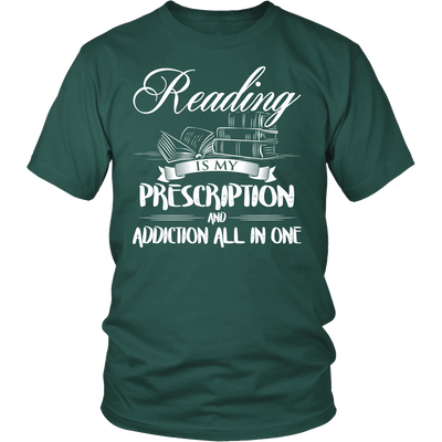 Reading Is My Prescription And Addiction All In One Shirt