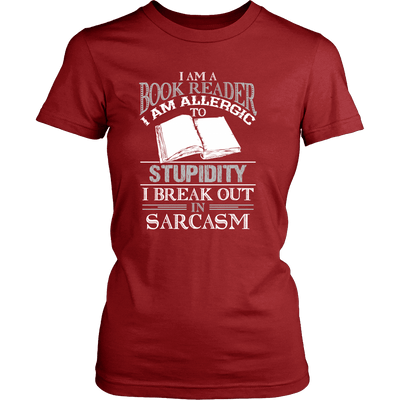 I Am A Book Reader I Am Allergic To Stupidity I Break Out In Sarcasm - Awesome Librarians - 10