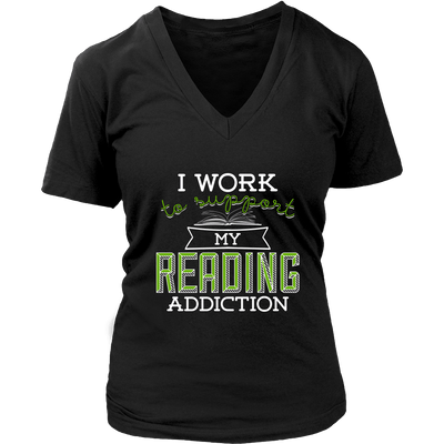 I Work To Support My Reading Addiction Shirt - Awesome Librarians