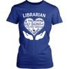 Librarian If You Think My Hands Are Full You Should See My Heart - Awesome Librarians - 9